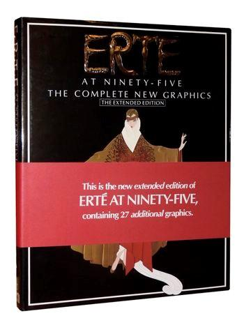 Erte at 95:The Complete New Graphics (The extended Addition)